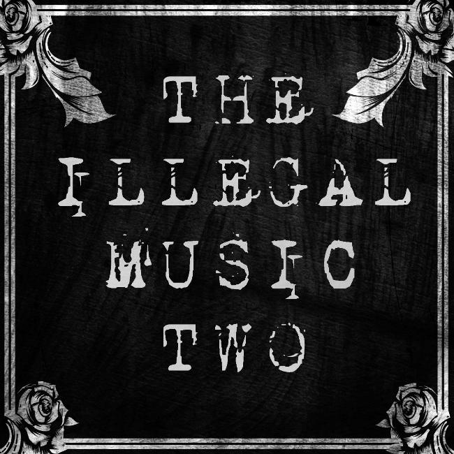 Illegal Music 2
