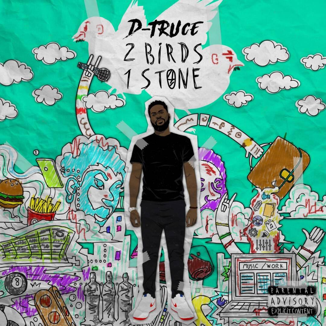 D-Truce 2 Birds, 1 Stone