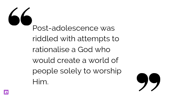 """""""I couldn't help but conclude that if God were a man, I wouldn't like Him very much."""""""