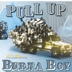 Burna Boy\'s \'Pull Up\'