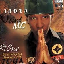 Weird MC's 'Ijoya'