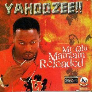 Olu Maintain's 'Yahooze'