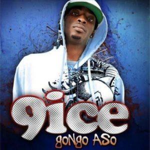 9ice's 'Gongo Aso'