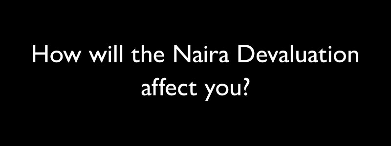 What is Naira Devaluation?