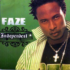 Faze's 'Independent'