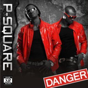 P-Square's 'Danger'