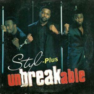 Styl-Plus's 'Unbreakable'