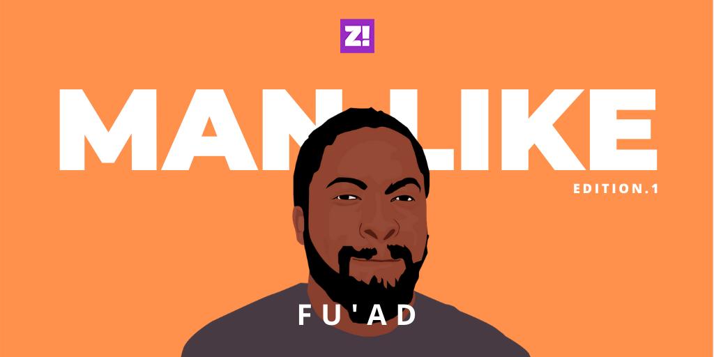 Man Like...Fu'ad Lawal | Zikoko!