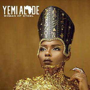 Yemi Alade\'s \'Woman of Steel\'
