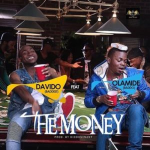 The Money by Davido and Olamide