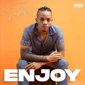 """""""Enjoy"""" by Tekno"""