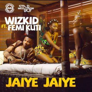 """""""Jaiye Jaiye"""" by Wizkid ft. Femi Kuti"""