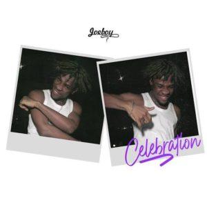 """""""Celebration"""" by Joeboy"""