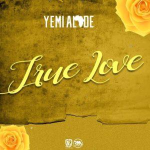 """True Love"" - Yemi Alade"