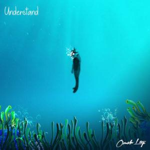 """Understand"" - Omah Lay"