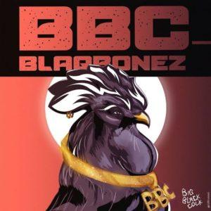 """BBC"" - Blaqbonez"