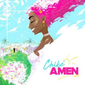 """Amen"" - Chike"
