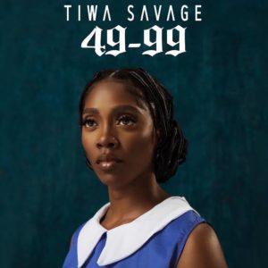"""""""49-99"""" - Tiwa Savage"""
