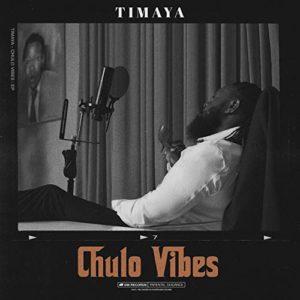 Timaya\'s \'Chulo Vibes\'