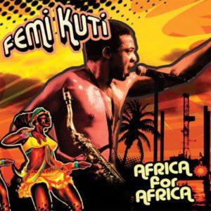 Femi Kuti \'Africa for Africa\'
