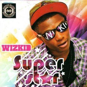 Wizkid\'s \'Superstar\'